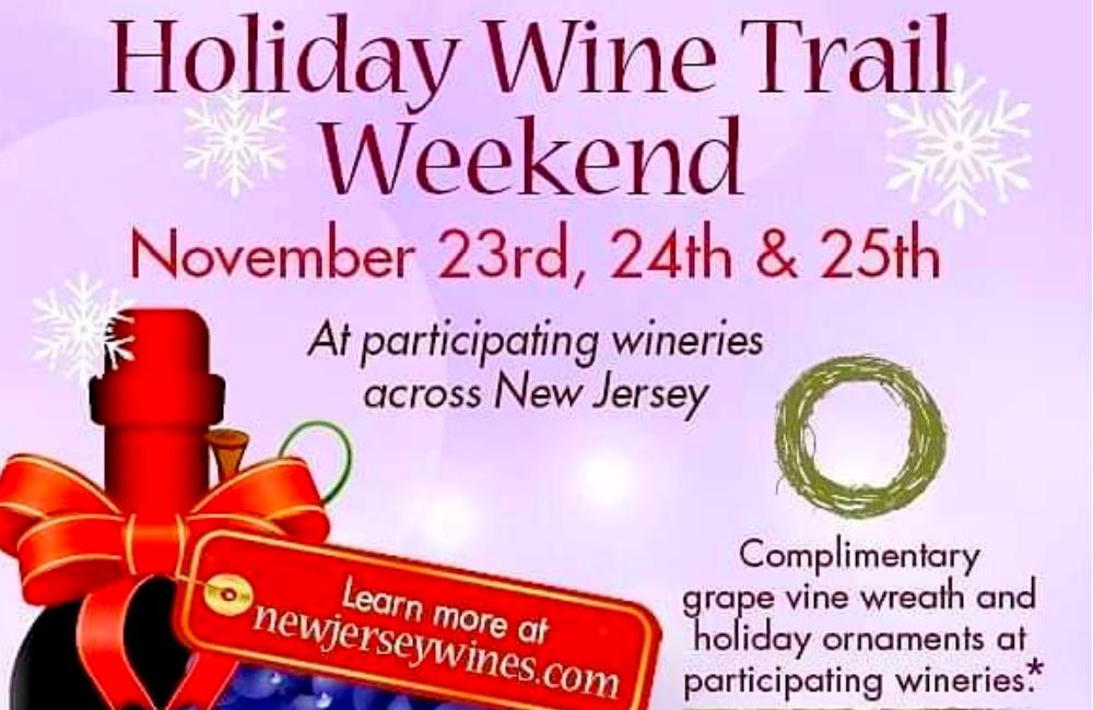 Holiday Wine Trail Weekend Nov 23-25
