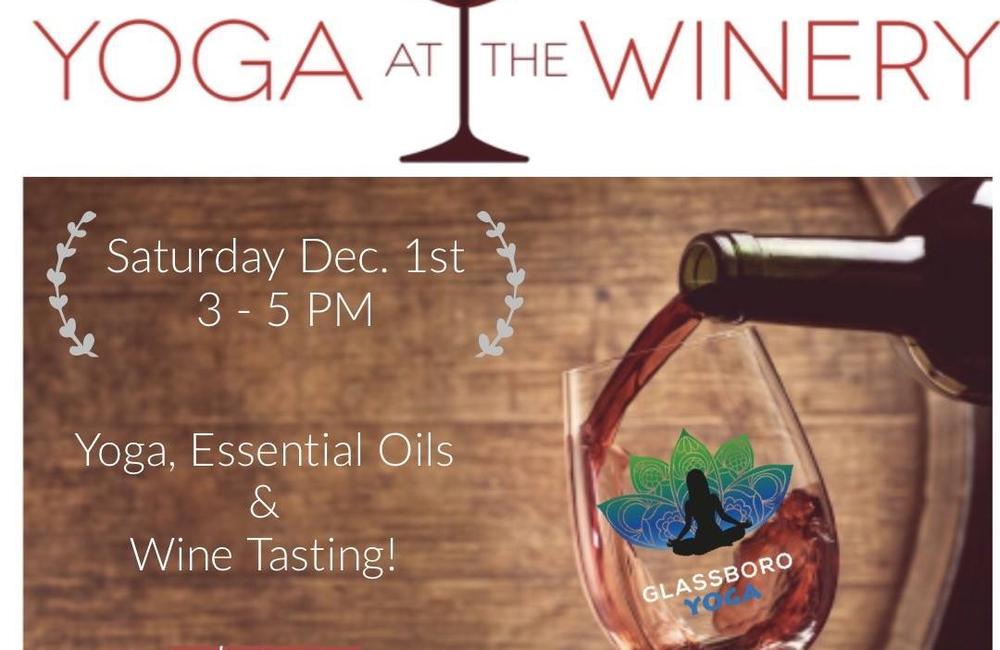 Yoga & Essential Oil with Wine Tasting 12/1