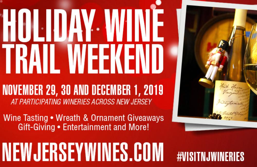 Holiday Wine Trail Weekend Nov 29, 30 & Dec 1